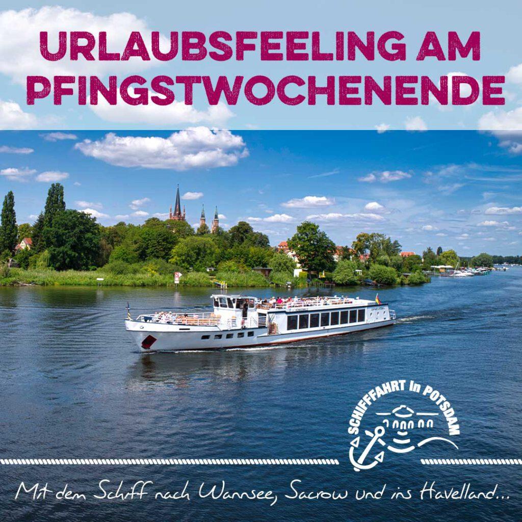 Mit dem Schiff nach Wannsee, Sacrow und ins Havelland